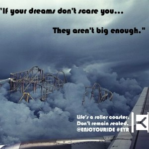 Do Your DreamsScare You