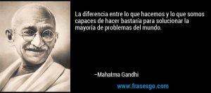 frase-la_diferencia_entre_lo_que_hacemos_y_lo_que_somos_capaces_de-mahatma_gandhi